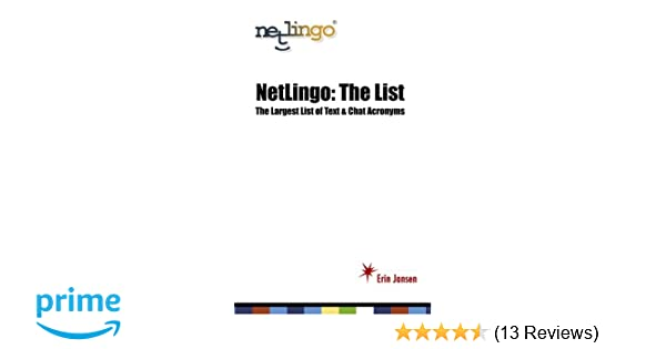 Netlingo The List The Largest List Of Text Chat Acronyms Erin