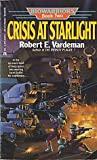 Crisis at Starlight, Robert E. Vardeman, 0441062679