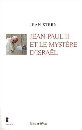 Télécharger en ligne Jean-Paul II et le mystère d'Israël pdf, epub