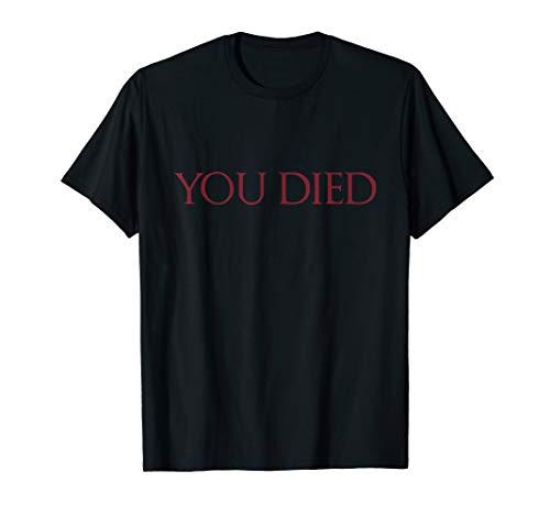 You Died Game Meme T-Shirt ()