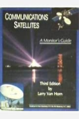 Communications Satellites: A Monitor's Guide Paperback