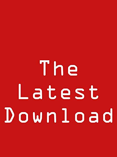 The latest download]()