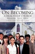 """Download On Becoming a Healthier Church: Managing """"Your"""" Stress pdf epub"""