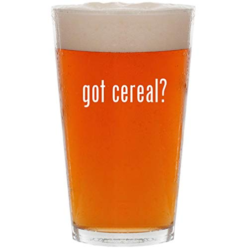 got cereal? - 16oz All Purpose Pint Beer Glass