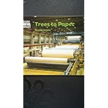 How Things Are Made: Trees to Paper. Welcome Books