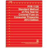 NFPA PYR 1129 Standard Method of Fire Test for Covered Fuse on Consumer Fireworks 2013