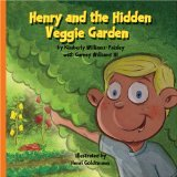 Henry and the Hidden Veggie Garden