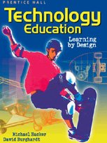 Technology Education: Learning by Design