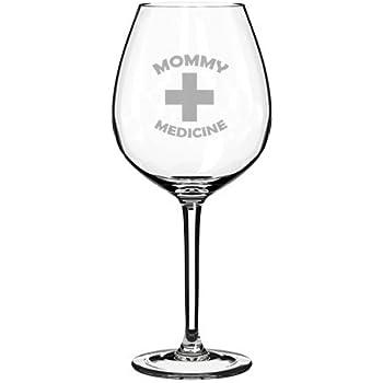 20 oz Jumbo Wine Glass Funny Mom Mother Mommy Medicine