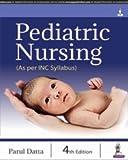 Pediatric Nursing (As per INC Syllabus)