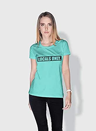 Creo Locals Only Funny T-Shirts For Women - M, Green