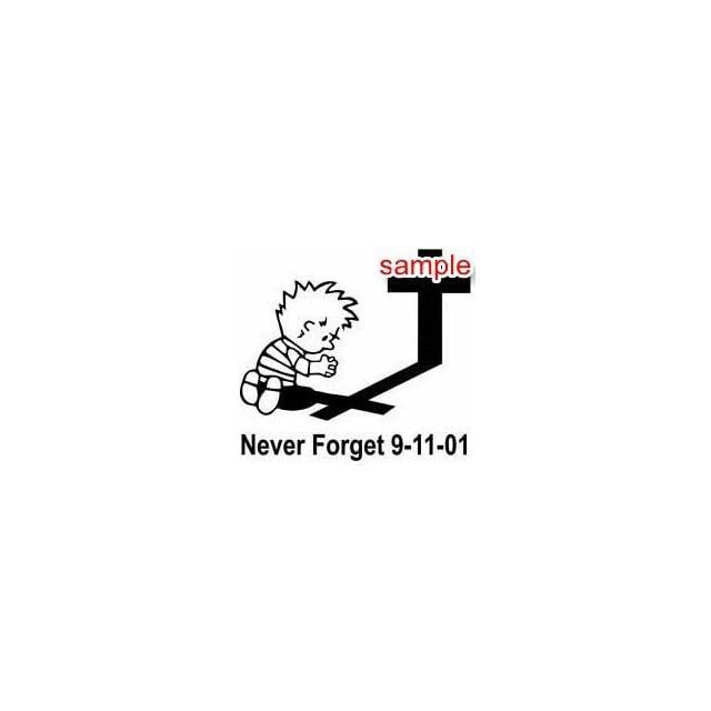 CHRISTIAN NEVER FORGET 9 11 10 WHITE VINYL DECAL STICKER