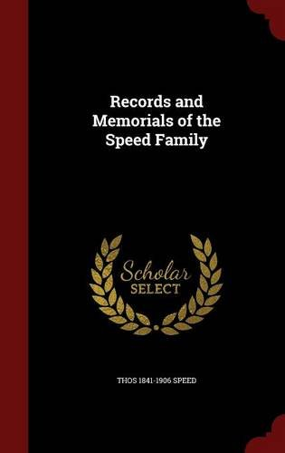 Records and Memorials of the Speed Family Speed Records