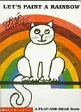 Let's Paint a Rainbow, Eric Carle, 039920881X