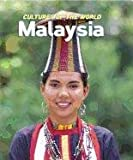 Malaysia (Cultures of the World)