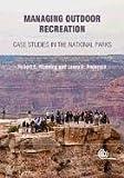 Managing Outdoor Recreation [OP]: Case Studies in