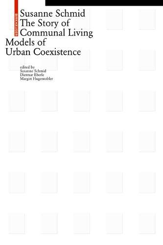 The Story of Communal Living: Models of Urban Coexistence