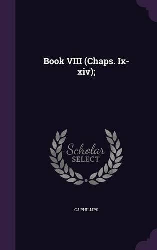 Download Book VIII (Chaps. IX-XIV); pdf