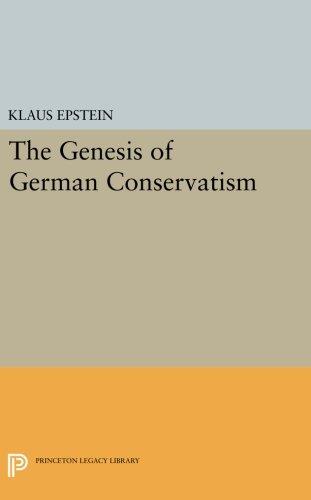 The Genesis of German Conservatism (Princeton Legacy Library)
