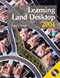 Learning Land Desktop, Gary Rosen, 1590703332