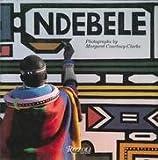 Ndebele, Margaret Courtney-Clarke, 0847806855