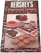 Hershey's Chocolate Lovers Cookbook