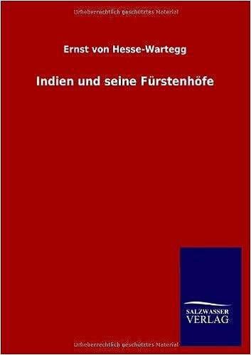 Indien und seine Fürstenhöfe (German Edition)