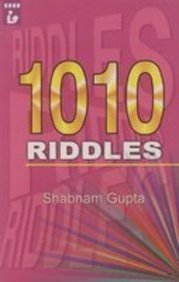 1010 Riddles (English, Spanish, French, Italian, German, Japanese, Chinese, Hindi and Korean Edition)