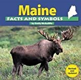 Maine Facts and Symbols (The States and Their Symbols)