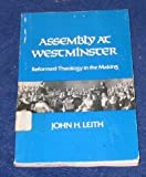 Assembly at Westminster, John H. Leith, 0804208859