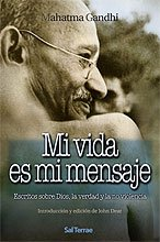Mi vida es mi mensaje par Mahatma Gandhi