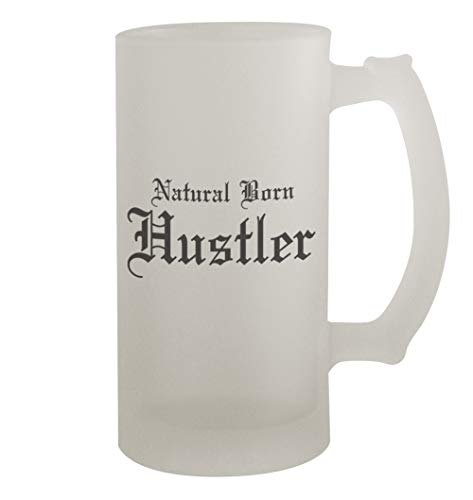 Stein Pimp Cup - Natural Born Hustler #253 - Funny Humor 16oz Frosted Glass Beer Stein