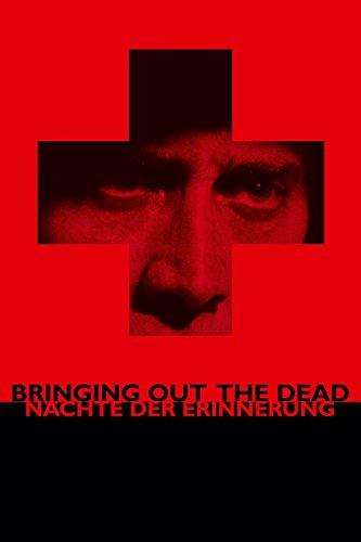 Bringing Out the Dead - Nächte der Erinnerung Film