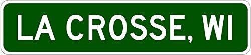 LA CROSSE, WISCONSIN City Limit Sign - Aluminum - 6 x 24 Inches