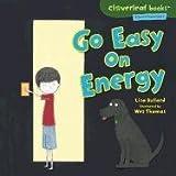 Go Easy on Energy, Lisa Bullard, 0761385134