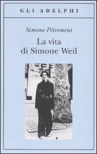 La vita di Simone Weil