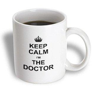 3dRose mug_194475_1 Keep Calm I Am the Doctor-Dr and Proud-Fun Humorous Funny Humor Im, Ceramic Mug, 11-Ounce