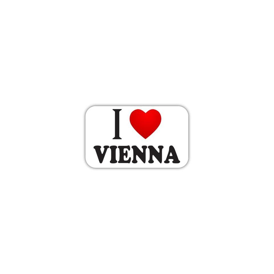 I Love VIENNA Car Bumper Sticker Decal 5 X 3