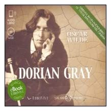 Dorian Gray. Audiolibro. 4 CD Audio formato MP3