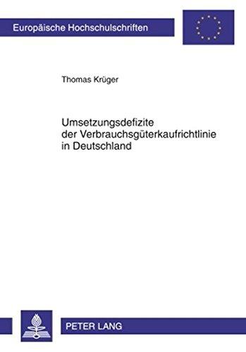 Umsetzungsdefizite der Verbrauchsgueterkaufrichtlinie in Deutschland