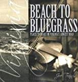 Beach to Bluegrass, Joe Tennis, 1570723230