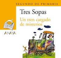Un tren cargado de misterios 2 de Primaria/ A Train Filled with Mysteries 2nd Grade (Blister/ Tres Sopas) (Spanish Edition) [S. A. Grupo Anaya] (Tapa Blanda)