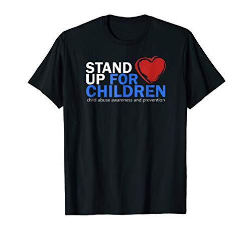 Stand Up For Children -National Child Abuse Prevention Shirt