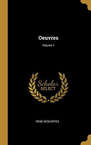 Oeuvres; Volume 1
