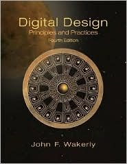 Digital Design: Principles and Practices Package 4th (forth) edition Text Only (Digital Design Principles And Practices 4th Edition)