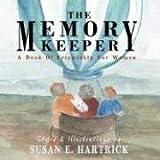 The Memory Keeper, Susan E. Hartrick, 098150454X