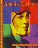 Amelia Earhart, Marilyn S. Rosenthal and Daniel Freeman, 0736802037