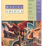 Making America Vol. B : A History of the United States since 1865, Berkin, Carol and Miller, Christopher L., 0395718813