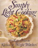 Simply Light Cooking, Weight Watchers International, Inc. Staff, 0453010253
