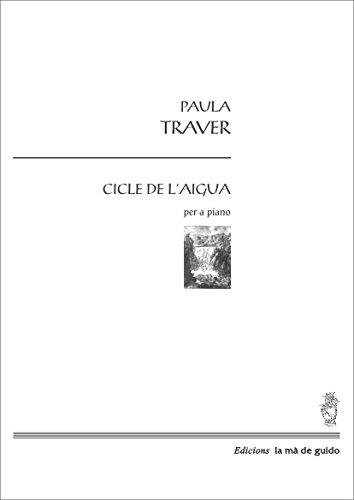 Descargar Libro Cicle De L'aigua: Per A Piano Paula Traver Navarro